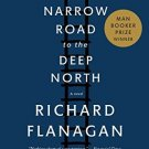 The Narrow Road to the Deep North [Paperback] [Apr 14, 2015] Flanagan, Richard