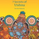 Seven Secrets of the Vishnu [Nov 30, 2010] Pattanaik, Dr. Devdutt