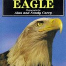 Creatures of the Wild: Eagle [Hardcover] [Jun 19, 1998] Carey, Alan and Carey