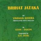 Brihat Jataka of Varahamihira [Paperback] [Nov 15, 2004] Shashi, Usha