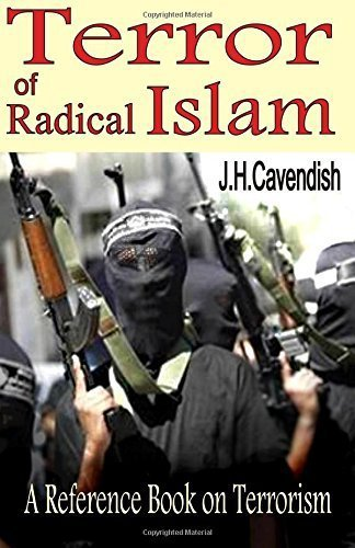 Terror of Radical Islam: A Reference Book on Islamic Terrorism [Paperback]