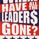 Where Have All the Leaders Gone? [Paperback] [Aug 04, 2008] Iacocca, Lee