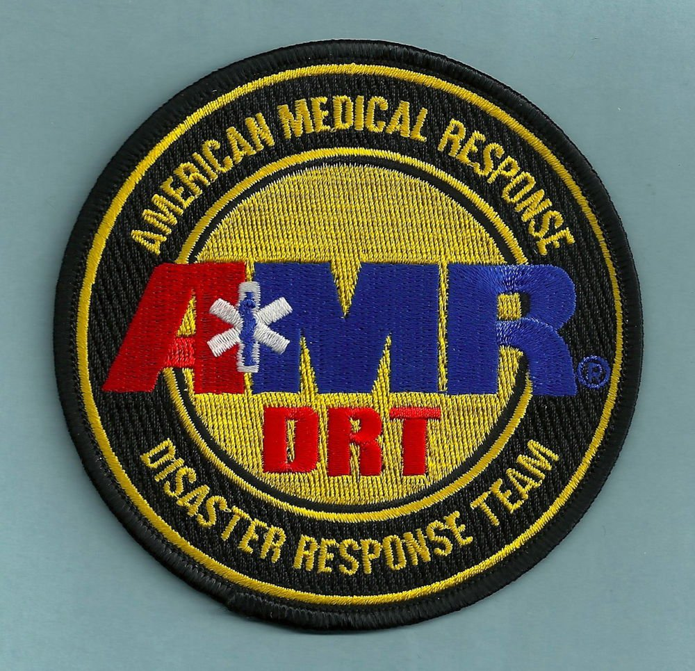 AMR AMERICAN MEDICAL RESPONSE DISASTER RESPONSE TEAM EMS PATCH