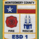 MONTGOMERY COUNTY ESD 1 TEXAS FIRE RESCUE PATCH