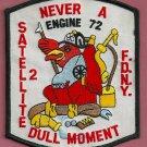 Bronx New York Engine 72 Satellite 2 Company Fire Patch