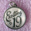 "Vintage ""Exciting 19"" Birthday Charm : Sterling 925 Silver"