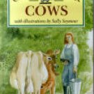 Caring For Cows by Valerie Porter