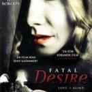 FATAL DESIRE: 2006 Eric Roberts DVD