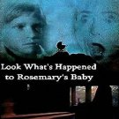 LOOK WHAT'S HAPPEN TO ROSEMARY'S BABY DVD