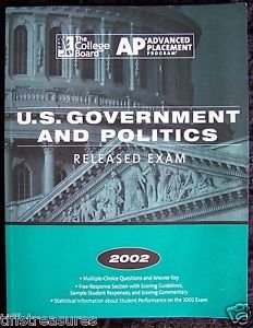 RELEASED EXAM College Board 2002 AP US Government & Politics ADVANCED PLACEMENT