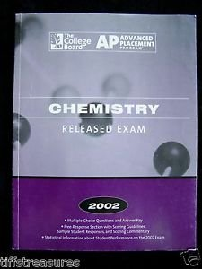 Released Exam COLLEGE BOARD 2002 AP CHEMISTRY A.P. Test Prep ADVANCED PLACEMENT