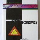EXPLORING ECONOMICS by Robert Sexton 3rd Third Edition 3 Hardcvr STUDENT EDITION