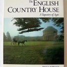 THE ENGLISH COUNTRY HOUSE A Tapestry of Ages MAROON THOMASSON-GRANT Hardcover
