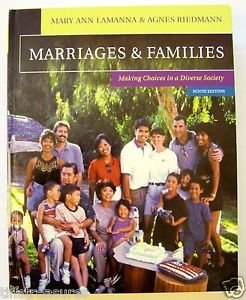 MARRIAGES & FAMILIES Making Choices in a Diverse Society NINTH 9th Ed 9 Lamanna