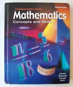 MATHEMATICS CONCEPTS & SKILLS COURSE 2 Larson Boswell Kanold Stiff MIDDLE SCHOOL