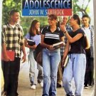 ADOLESCENCE Ninth Edition 9 by John W. Santrock Softcover Student Edition