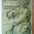 17th CENTURY ITALIAN DRAWINGS in THE METROPOLITAN MUSEUM OF ART by Jacob Bean