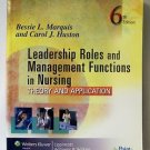 LEADERSHIP ROLES & MANAGEMENT FUNCTIONS IN NURSING Theory & Application 6th Edit