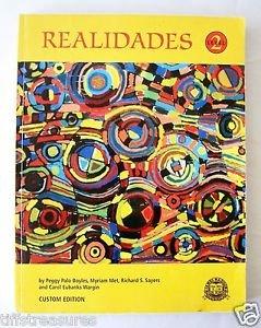 Spanish REALIDADES Level 2 by Boyles Sayers et al CUSTOM EDITION High School