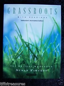 Grassroots w/ Readings INSTRUCTOR ANNOTATED ED Writer's Workbook WRITING Fawcett