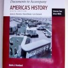 DOCUMENTS TO ACCOMPANY America's History 6th Ed SINCE 1865 Vol Two 2 BRODY et al