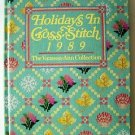 Holidays in Cross-Stitch, 1989 : The Vanessa-Ann Collection by Vanessa-Ann Staff
