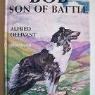 BOB Son of Battle by Alfred Ollivant 1st Edition 1898 Very Good condition HC