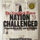 A Nation Challenged : A Visual History of 9/11 and Its Aftermath by Dan Barry HC