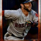 2015 Topps Chrome 172 Dustin Pedroia