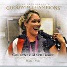 2016 Upper Deck Goodwin Champions 92 Courtney Mathewson