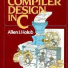 Compiler Design in C (Prentice-Hall software series)
