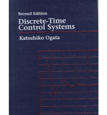 Discrete-Time Control Systems (2nd Edition)