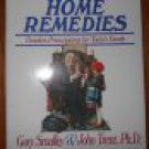 Home Remedies: Timeless Prescriptions for Today's Families