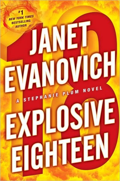 Explosive Eighteen Janet Evanovich ebook
