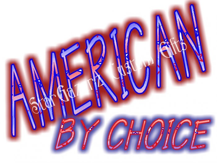 T-Shirt - Unisex - Patriotic - American By Choice