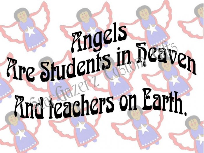 T-Shirt - Unisex - Inspirational - Teachers are Angels