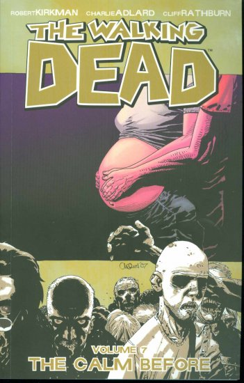 WALKING DEAD TP GN Graphic Novel VOL. 7 THE CALM BEFORE (free shipping)