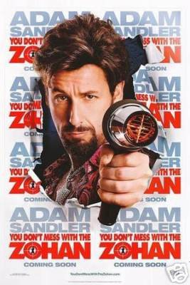 YOU DON�T MESS WITH THE ZOHAN MOVIE POSTER 27x40