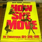 HOW SHE MOVE ADVANCE MOVIE POSTER 27 x 40 inches