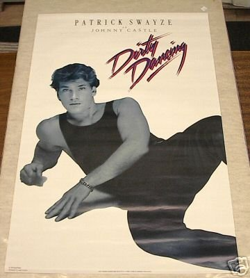 1987 VINTAGE DIRTY DANCING PATRICK SWAYZE POSTER 22x34