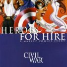 Heroes For Hire #2 CIVIL WAR cross-over near mint comics MARVEL COMICS
