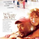 NOT EASILY BROKEN MOVIE POSTER FREE SHIPPING