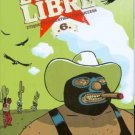 LUCHA LIBRE #6 near mint comics  IMAGE