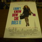 I DON'T KNOW HOW SHE DOES IT 27X40 D/S MOVIE POSTER Sarah Jessica Parker FREE SHIPPING