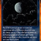 Rage Gibbous Moon (Unlimited Edition) near mint card