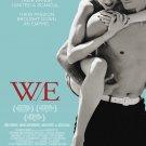 W.E. W E Original D/S 27X40 Movie Poster Madonna Cornish D'Arcy Wallis Edward