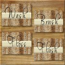 Leopard Bathroom Cheetah Pictures Prints WORD Art Wall Decor WASH FLOSS BRUSH FLUSH Animal