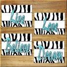 Teal Turquoise Aqua ZEBRA design Wall Art Pictures Prints Girl Teen Room Love Live Believe
