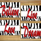 Red ZEBRA design Wall Art Decor Pictures Prints Girl Teen Bedroom Love Live Believe Dream