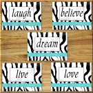 Zebra Turquoise Wall Art Pictures Prints Girl Teen Dorm Room Live Laugh Love Motivational